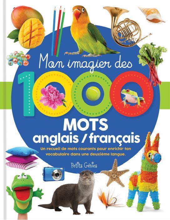 Mon imagier des 1000 mots anglais / français