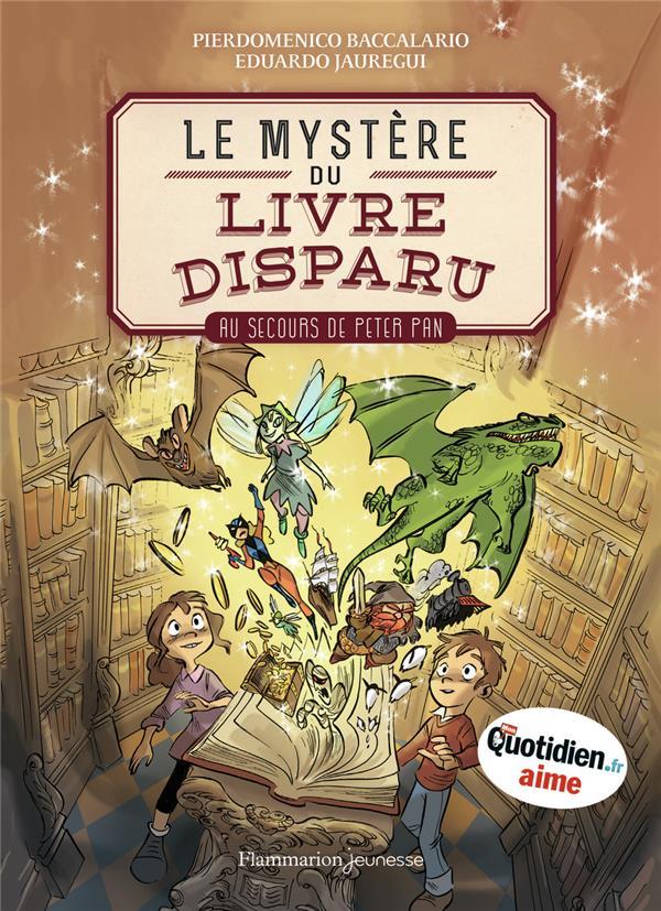 Le mystère du livre disparu t.1 ; au secours de Peter Pan
