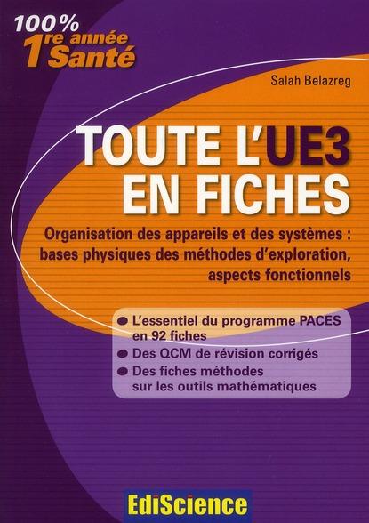 Physique, biophysique ; 1ère année santé ; toute l'UE3 en fiches