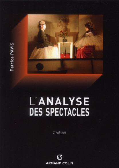 L'analyse des spectacles (2e édition)