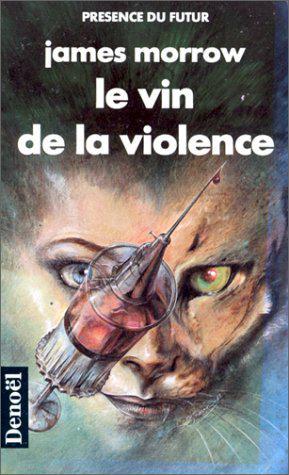 Le Vin De La Violence