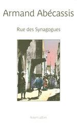 Vente Livre Numérique : Rue des synagogues  - Armand Abecassis
