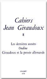 Cahiers numéro 8  - Jean Giraudoux