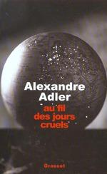 Vente EBooks : Au fil des jours cruels, 1992-2002  - Alexandre Adler