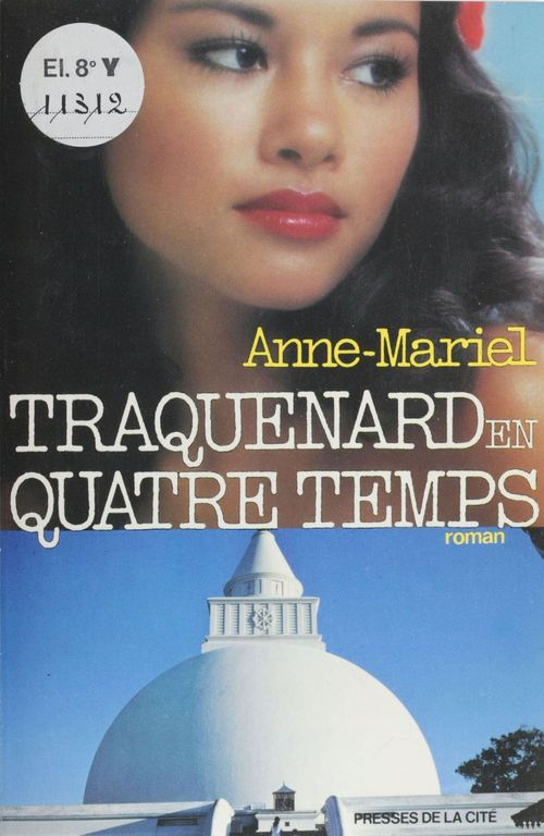 Traquenard à quatre temps  - Anne-Mariel