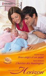Vente Livre Numérique : Deux anges et un papa - L'héritier des Huntington  - Susan Meier - Raye Morgan