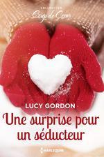 Vente Livre Numérique : Une surprise pour un séducteur  - Lucy Gordon