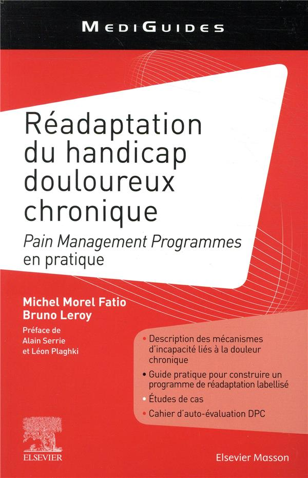 Réadaptation du handicap douloureux chronique ; pain management programs en pratique