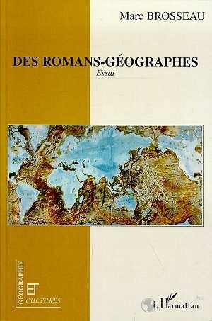 Revue géographie et cultures ; des romans-géographes