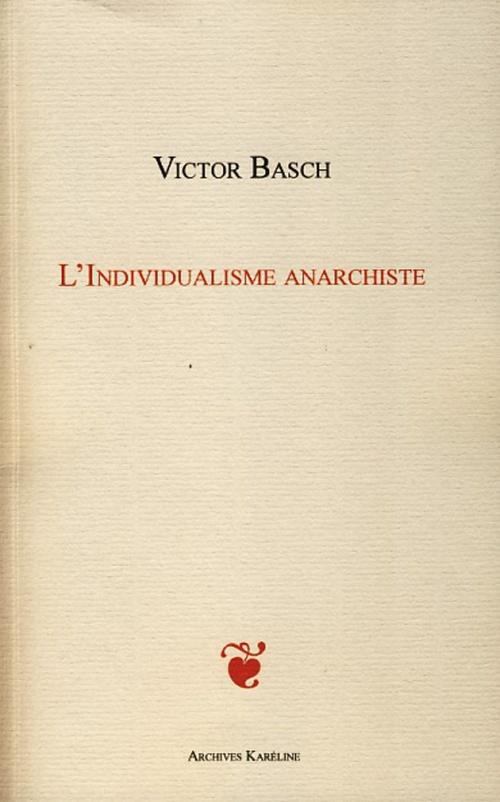 L'individualisme anarchiste