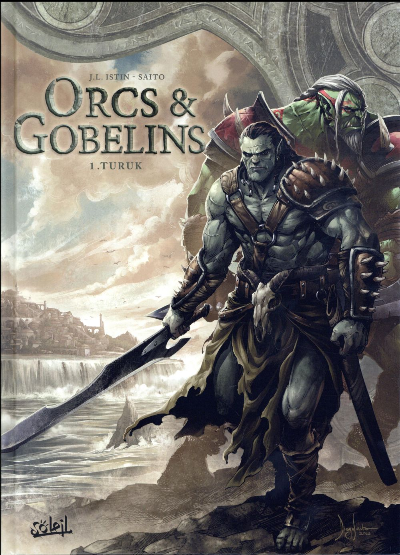 Orcs & gobelins T.1 ; Turuk