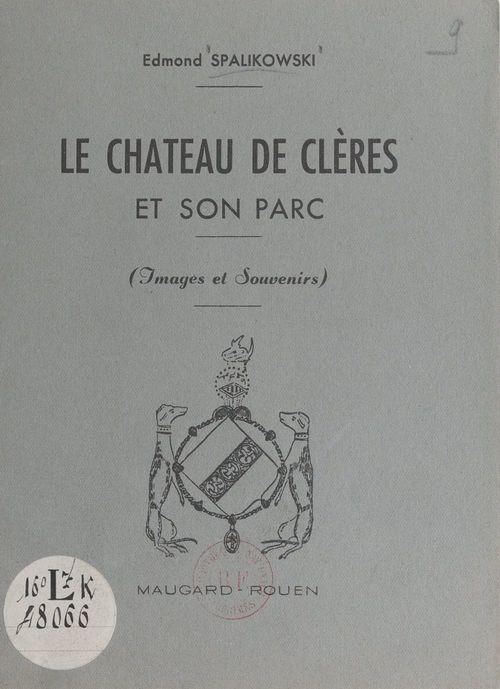 Le château de Clères et son parc