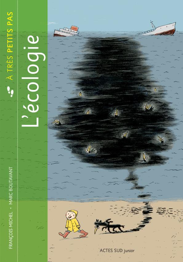A TRES PETITS PAS ; l'écologie