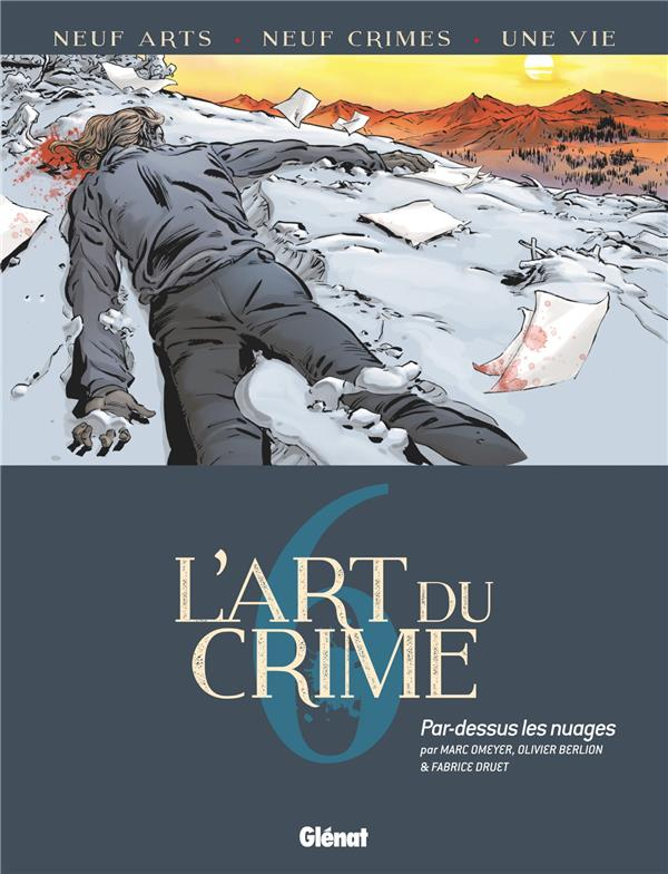 l'art du crime t.6 ; par-dessus les nuages
