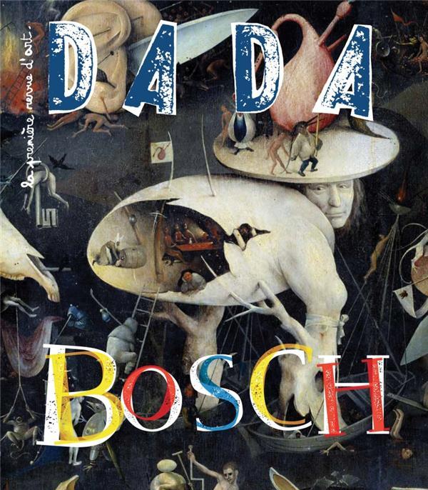 Revue dada n.207 ; bosch