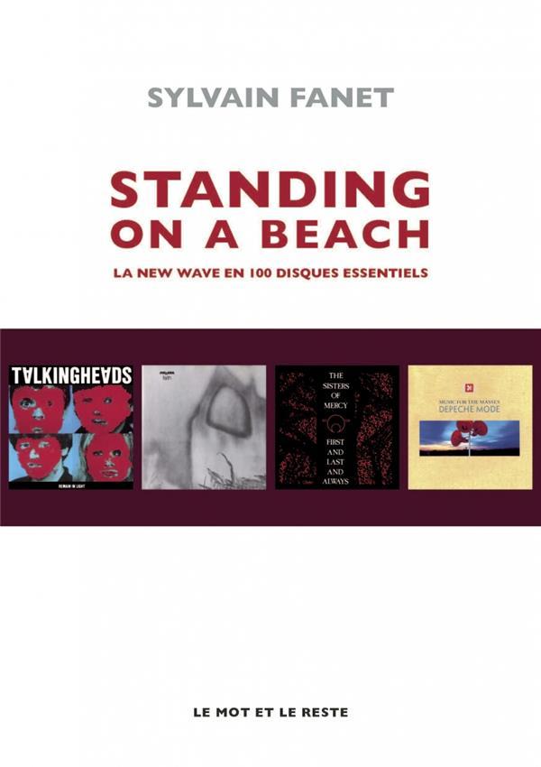 FANET SYLVAIN - STANDING ON A BEACH - LA NEW WAVE EN 100 DISQUES ESSENTIELS