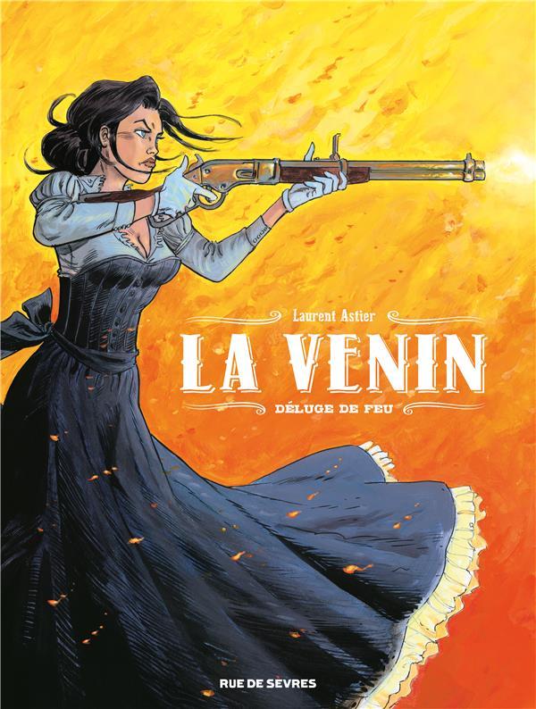 LA VENIN T.1  -  DELUGE DE FEU ASTIER, LAURENT