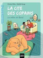Vente Livre Numérique : La cité des copains - La colère de Raoul GS/CP 5/6 ans  - Christine Palluy