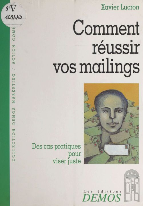 Comment reussir vos mailings