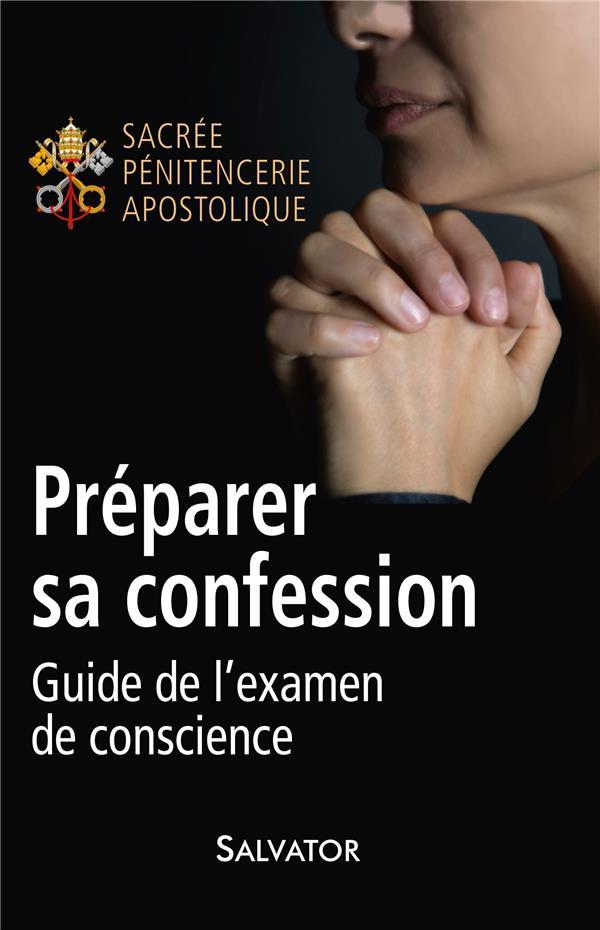 PREPARER SA CONFESSION  -  GUIDE DE L'EXAMEN DE CONSCIENCE