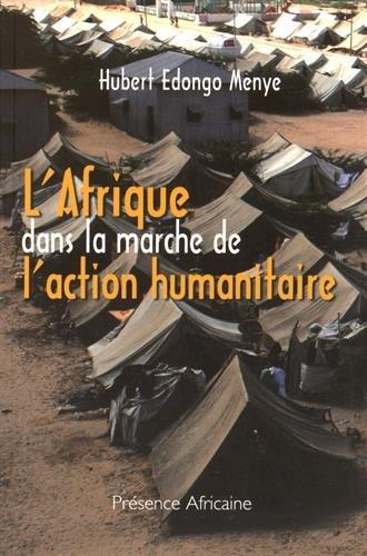 L'Afrique dans la marche de l'action humanitaire