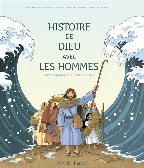 Histoire de Dieu avec les hommes ; frise chronologique de la Bible
