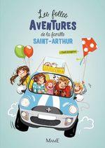 Vente EBooks : Les folles aventures de la famille Saint-Arthur T.1  - Paul Beaupère