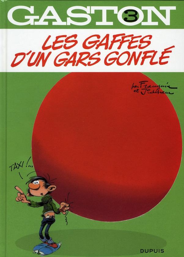Gaston T3 Les Gaffes D'Un Gars Gonfle