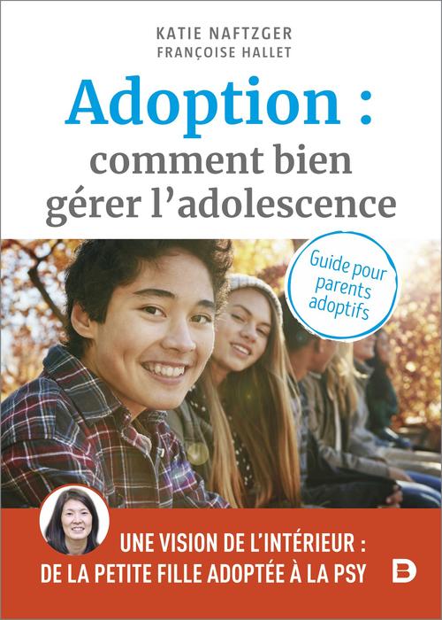 adoption : comment bien gérer l'adolescence ? guide pour les parents adoptifs