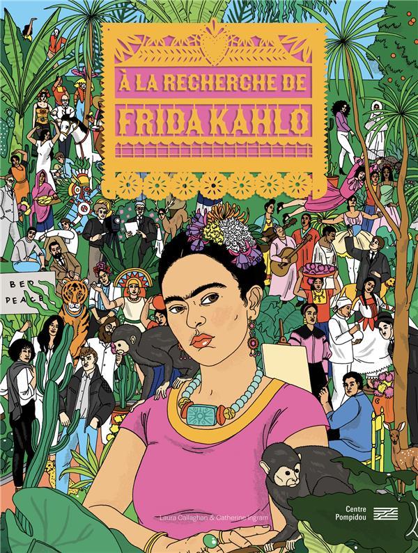 La recherche de Frida Kahlo