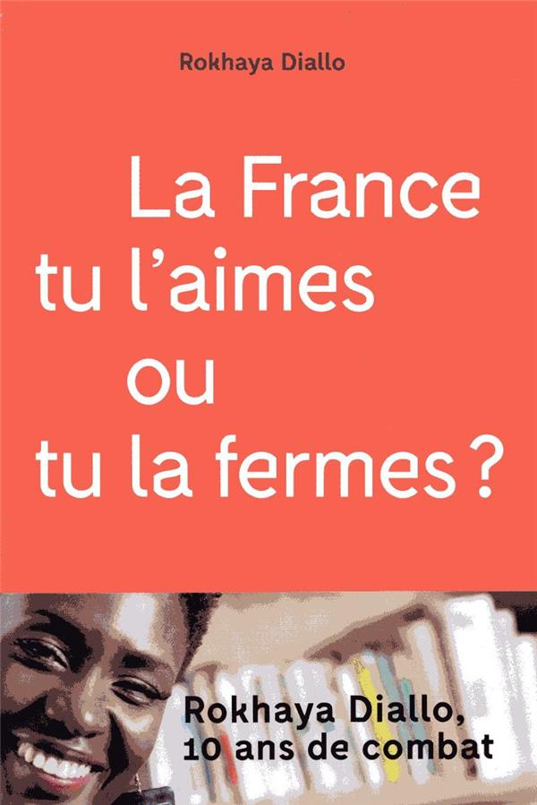 La France tu l'aimes ou tu la fermes