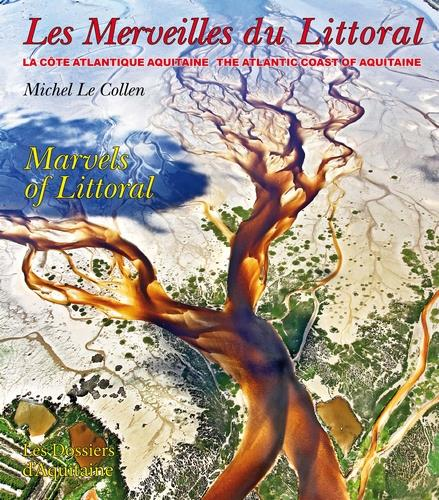 LES MERVEILLES DU LITTORAL (MARVELS OF LITTORAL)