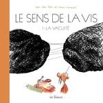 Vente Livre Numérique : Le Sens de la vis - Volume 1 : La vacuité  - Jean-Yves Ferri - Manu Larcenet