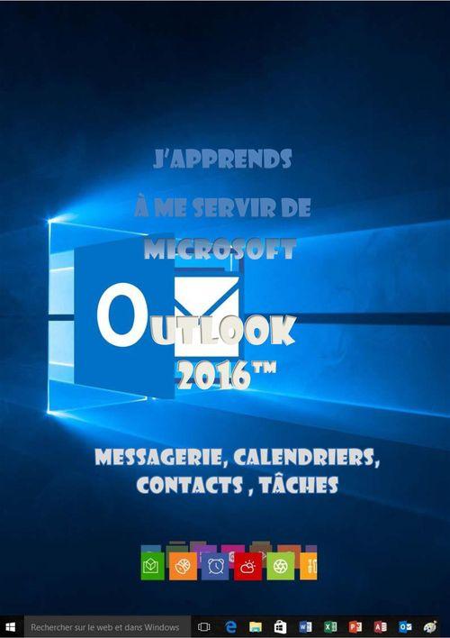 J'apprends à me servir de Outlook 2016