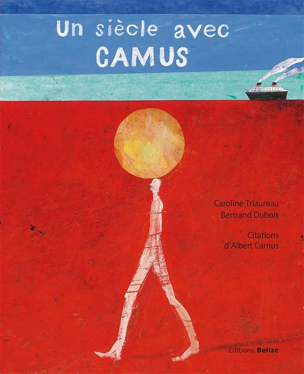 Un siècle avec Camus