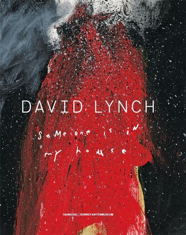 David Lynch - Someone Is In My House (Francais) /Francais