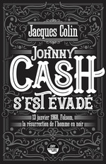 Vente EBooks : Johnny Cash s'est évadé  - Jacques Colin