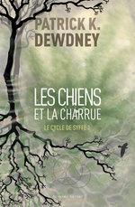 Vente EBooks : Les chiens et la charrue  - Patrick K. Dewdney