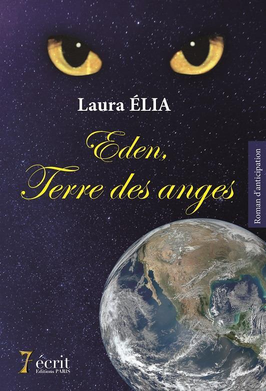 Eden, terre des anges