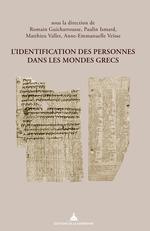 Vente Livre Numérique : L´identification des personnes dans les mondes grecs  - Paulin Ismard - Romain Guicharrousse - Matthieu Vallet - Anne-Emmanuelle Veïsse