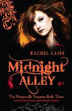 Vente Livre Numérique : Midnight Alley: The Morganville Vampires Book Three  - Caine Rachel