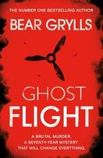 Vente Livre Numérique : Bear Grylls: Ghost Flight  - Bear Grylls
