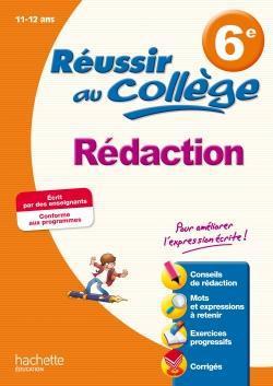 Reussir Au College; Redaction ; 6eme