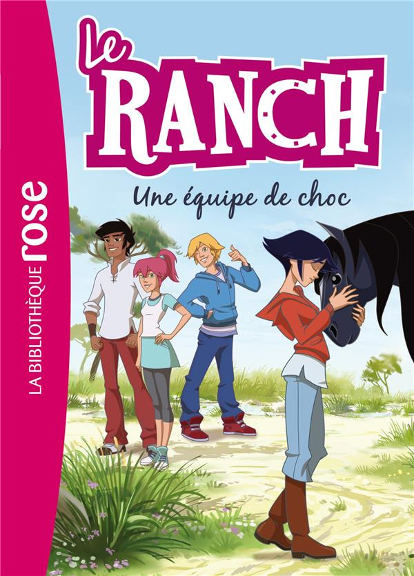 Le ranch T.5 ; une équipe de choc
