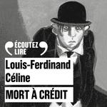 Vente AudioBook : Mort à crédit  - Louis-Ferdinand Céline