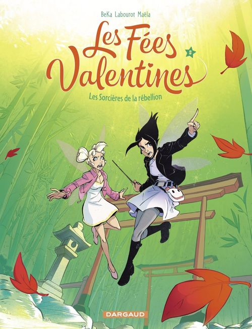 les fées Valentines t.5 ; les sorcières de la rébellion