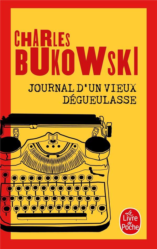 Journal D'Un Vieux Degueulasse