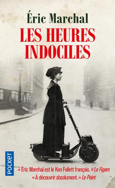 MARCHAL, ERIC - LES HEURES INDOCILES