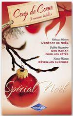 Vente Livre Numérique : Spécial Noël (Harlequin Coup de Coeur)  - Nancy Warren - Rebecca Winters - Debbie Macomber