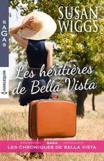 Vente EBooks : Les héritières de Bella Vista  - Susan Wiggs